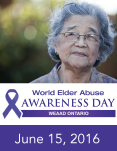 World Elder Abuse Awareness Day (WEAAD) – June 15