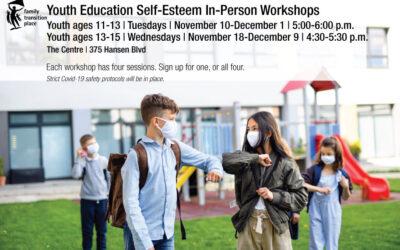 Two November Youth Education Workshops – Self-Esteem