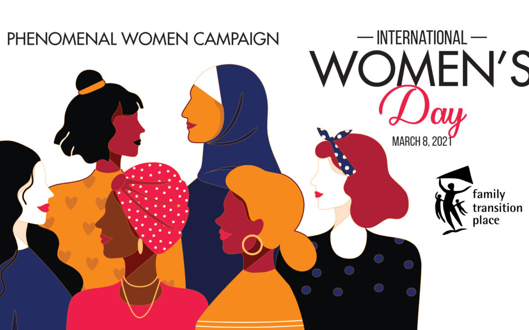 International Women's Day Phenomenal Women Campaign