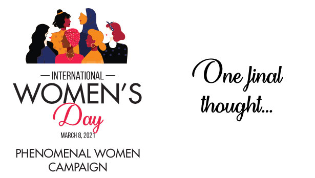 Phenomenal Women Campaign: One final thought